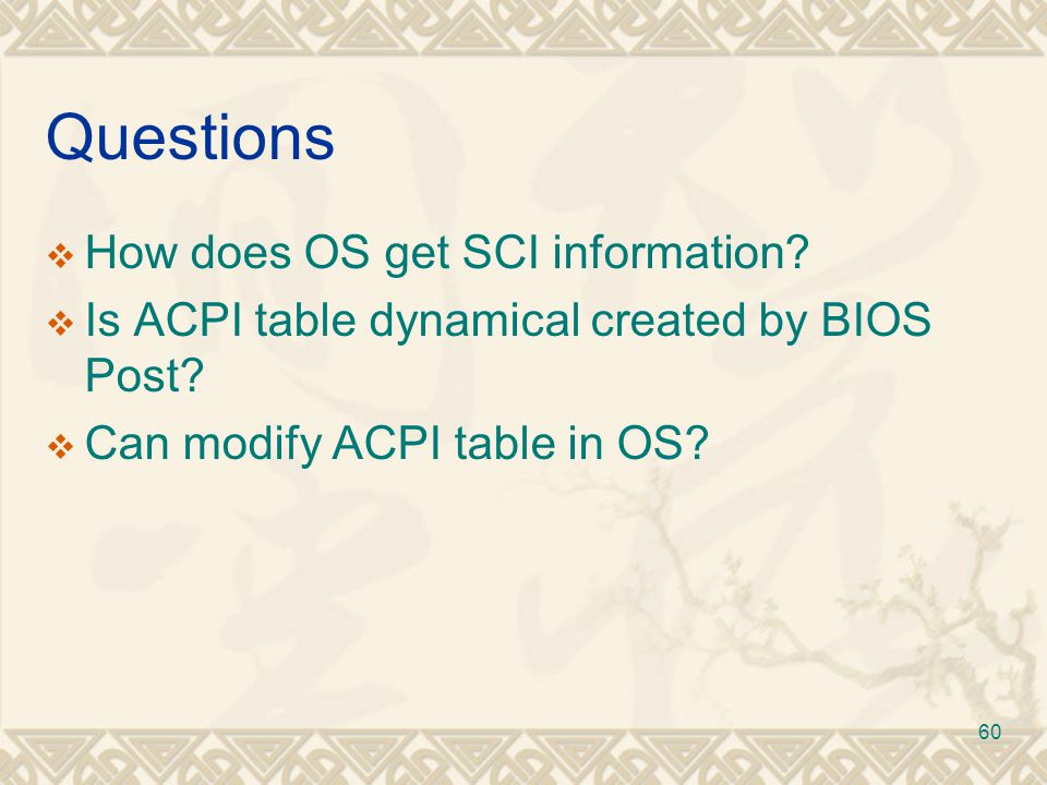 Questions How does OS get SCI information