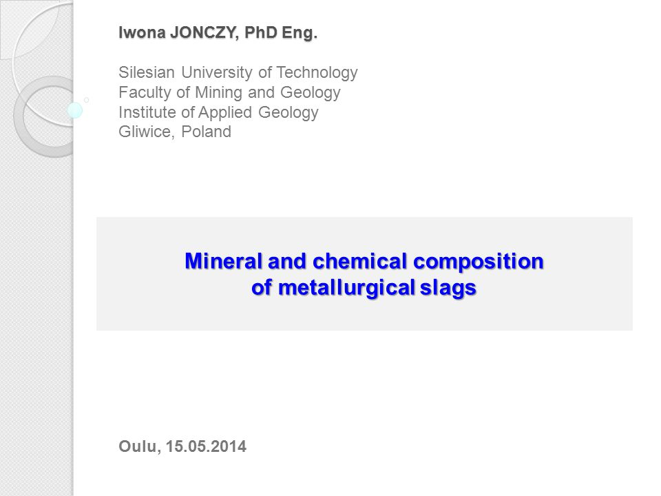 Mineral and chemical composition of metallurgical slags