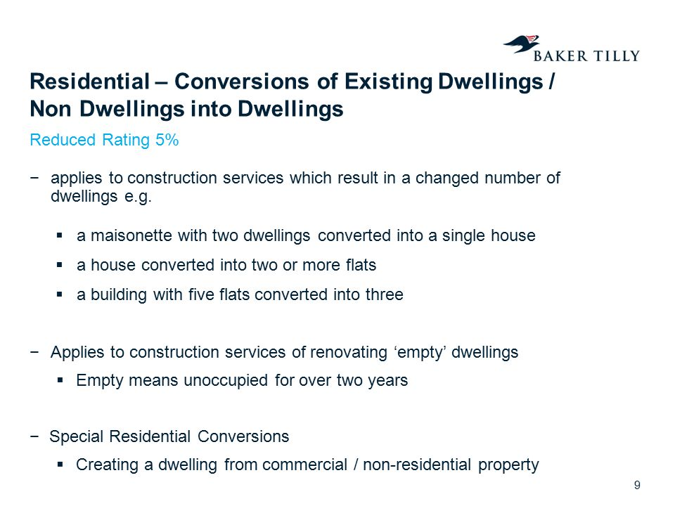 Residential – Conversions of Existing Dwellings / Non Dwellings into Dwellings