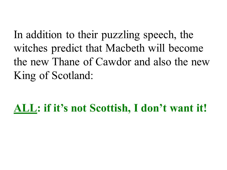 ALL: if it's not Scottish, I don't want it!