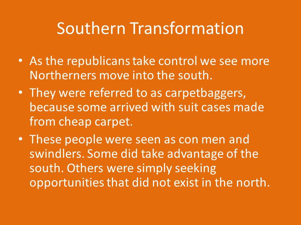 Southern Transformation