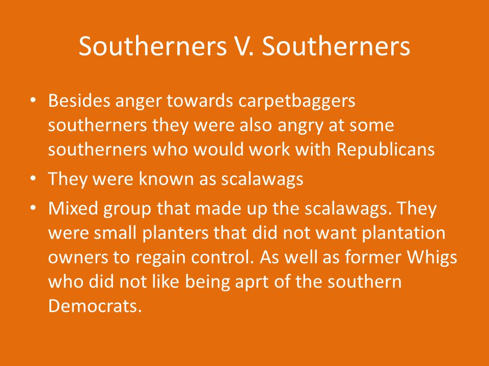 Southerners V. Southerners