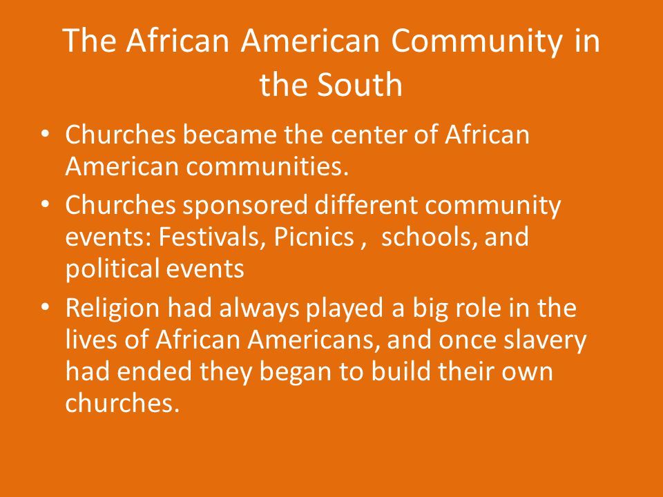 The African American Community in the South
