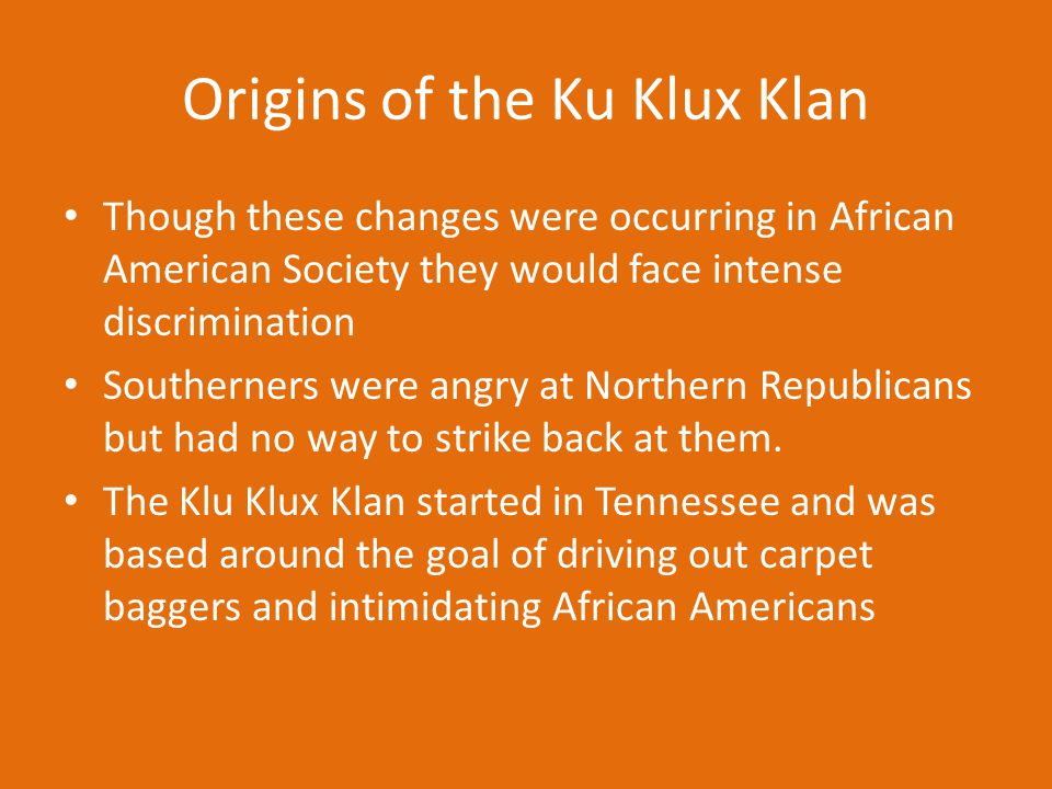 Origins of the Ku Klux Klan