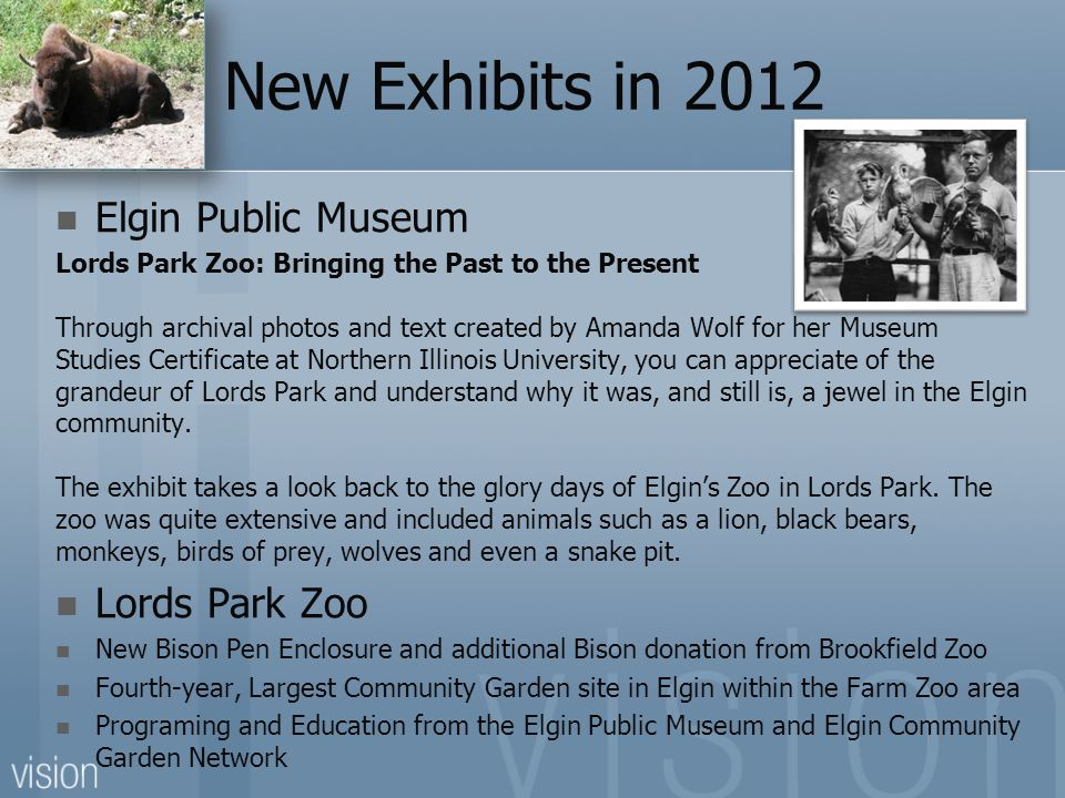 New Exhibits in 2012 Elgin Public Museum Lords Park Zoo