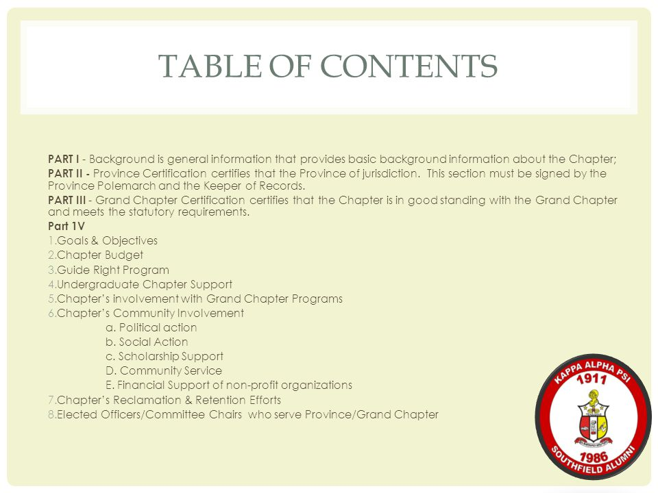 TABLE OF CONTENTS PART I - Background is general information that provides basic background information about the Chapter;