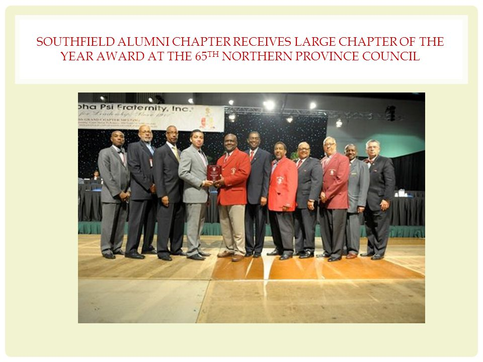 SOUTHFIELD ALUMNI CHAPTER RECEIVES LARGE CHAPTER OF THE YEAR AWARD AT THE 65TH NORTHERN PROVINCE COUNCIL