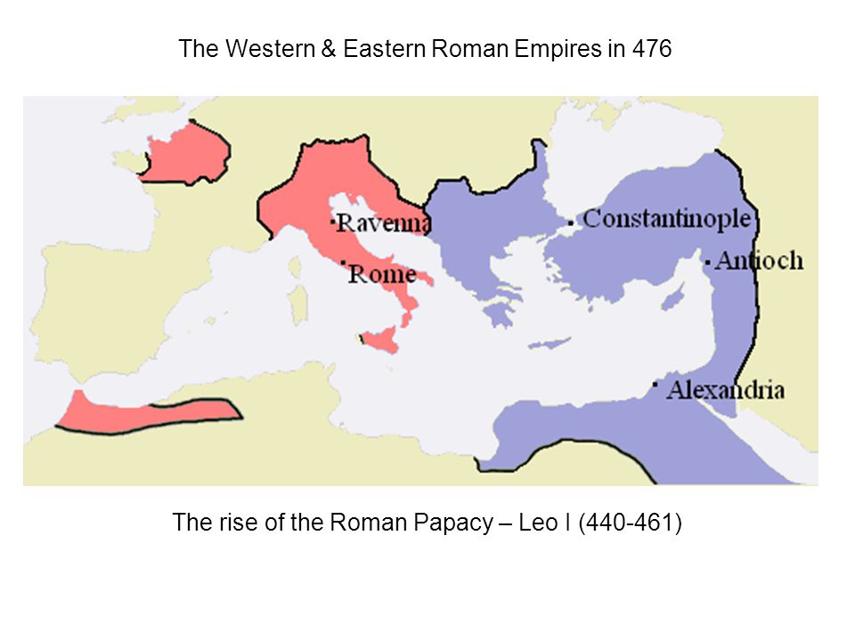The Western & Eastern Roman Empires in 476