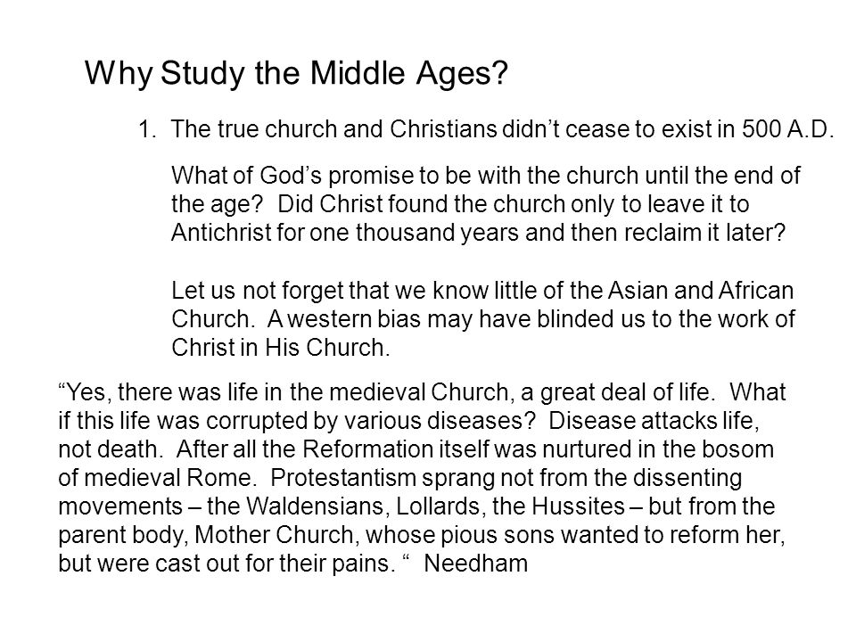 Why Study the Middle Ages