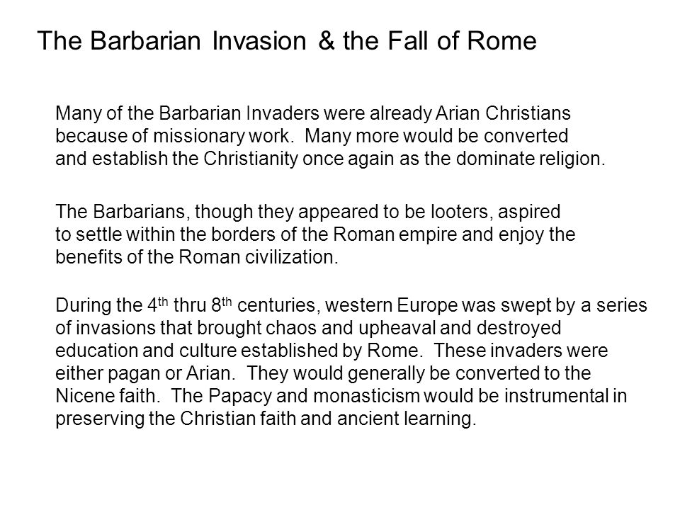 The Barbarian Invasion & the Fall of Rome
