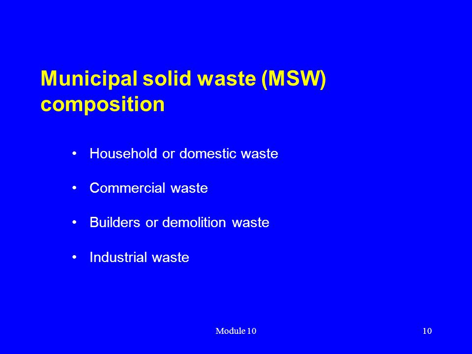 Municipal solid waste (MSW) composition