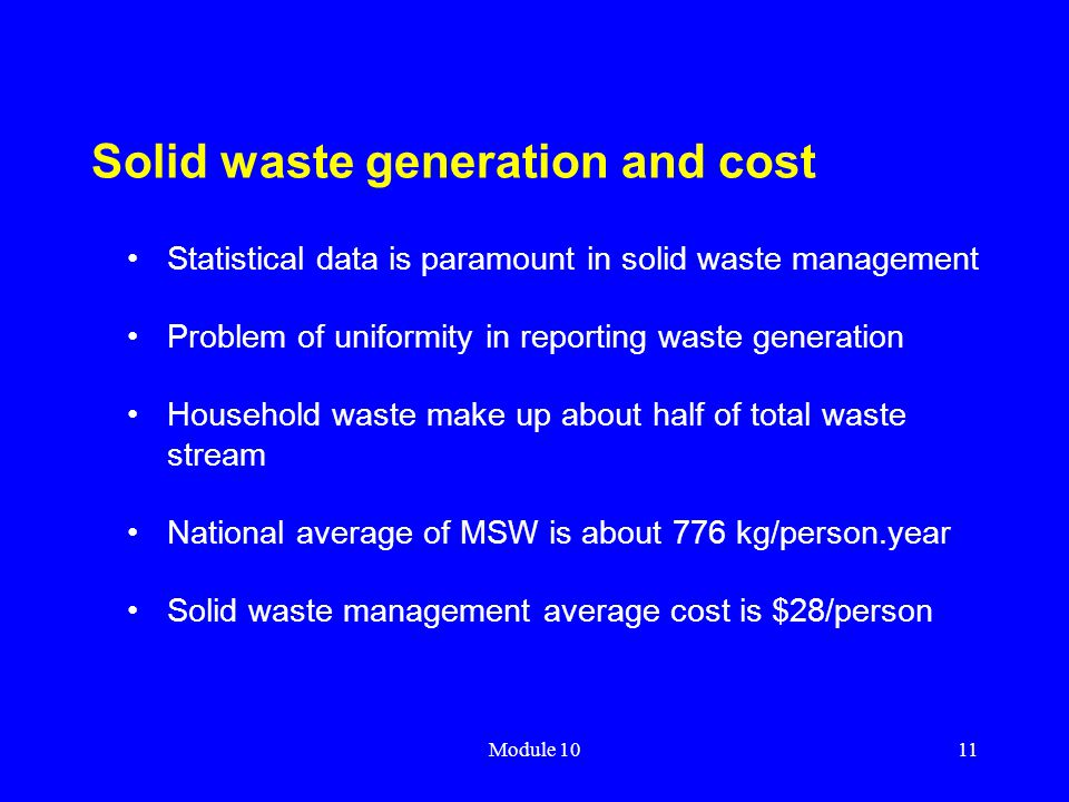 Solid waste generation and cost