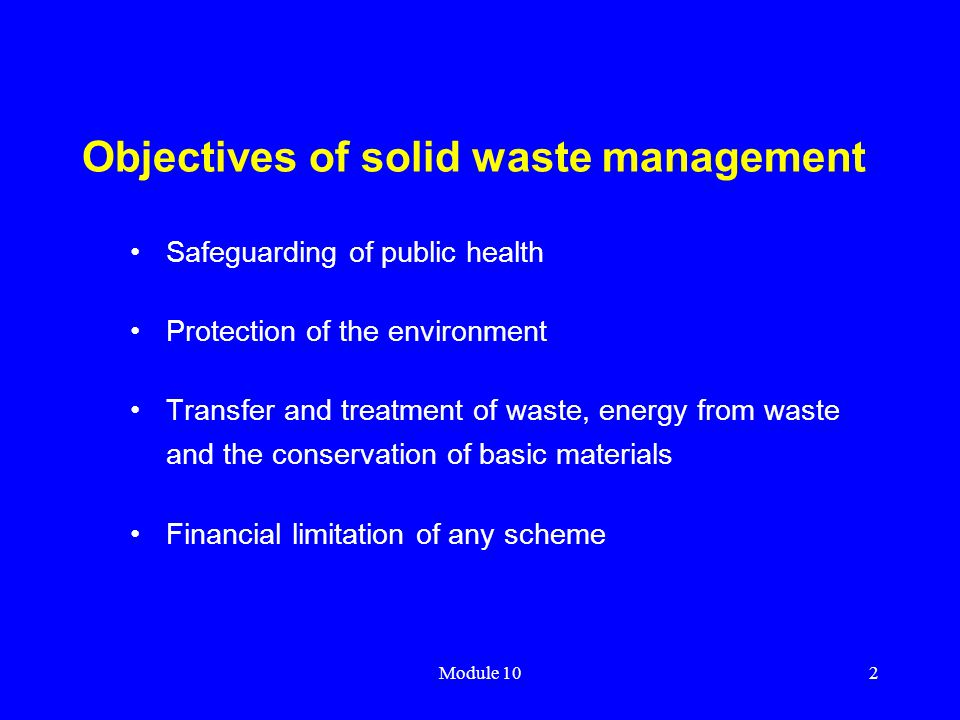 Objectives of solid waste management