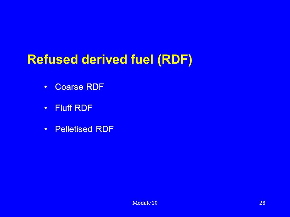Refused derived fuel (RDF)