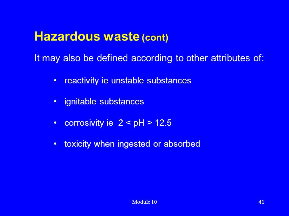 Hazardous waste (cont)
