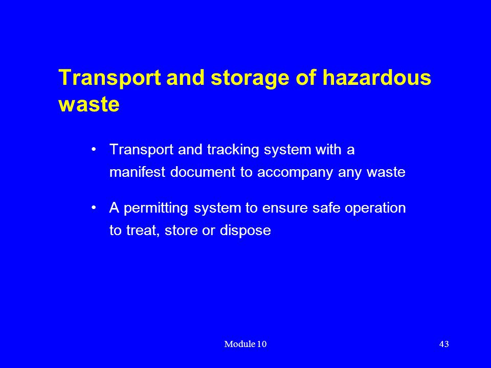 Transport and storage of hazardous waste