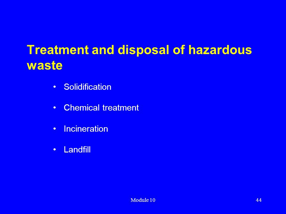 Treatment and disposal of hazardous waste