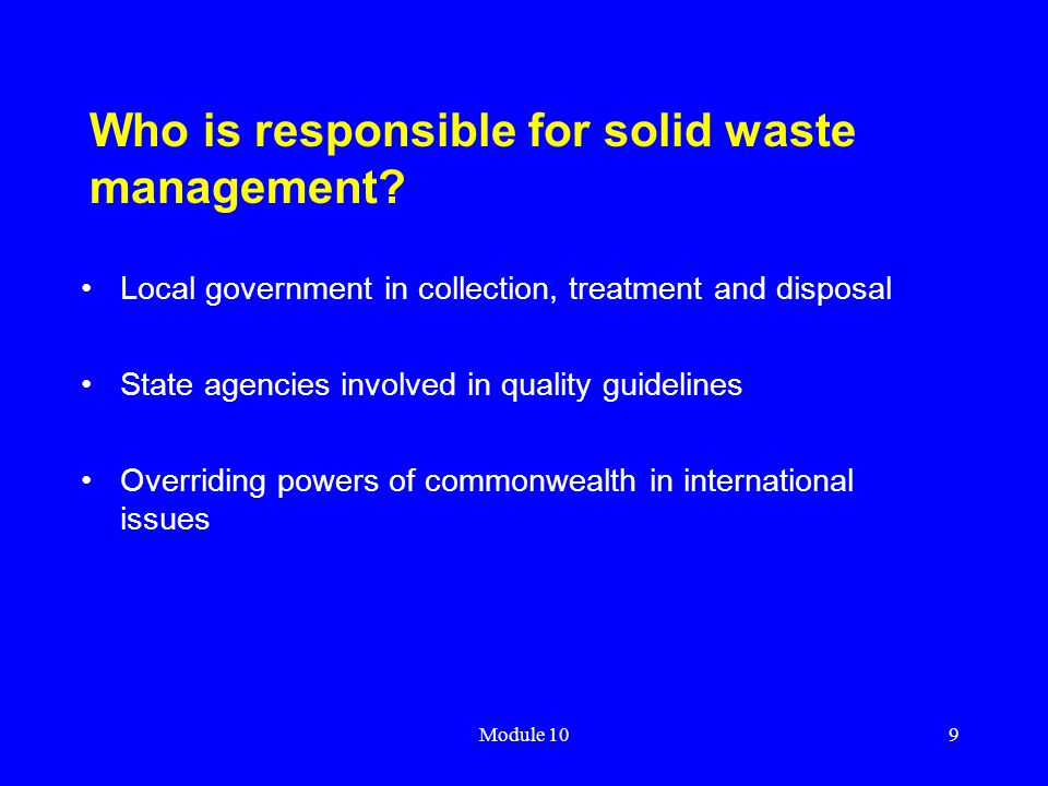 Who is responsible for solid waste management