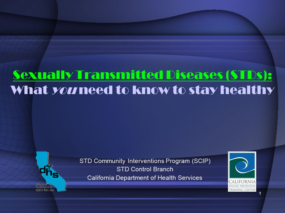 Sexually Transmitted Diseases (STDs): What you need to know to stay healthy