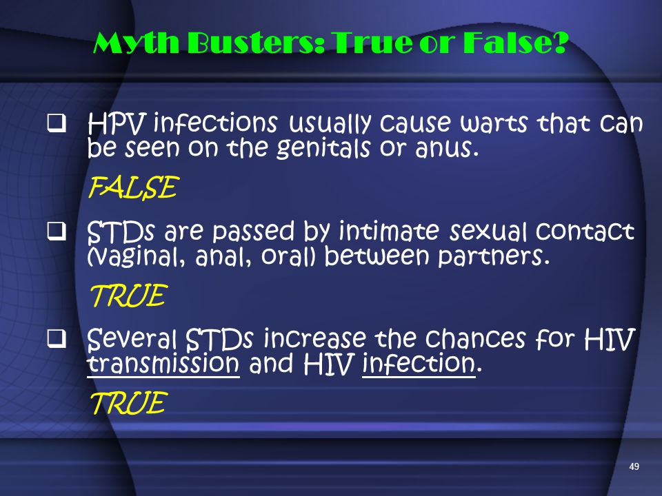 Myth Busters: True or False