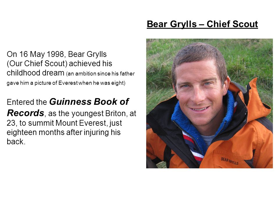 Bear Grylls – Chief Scout