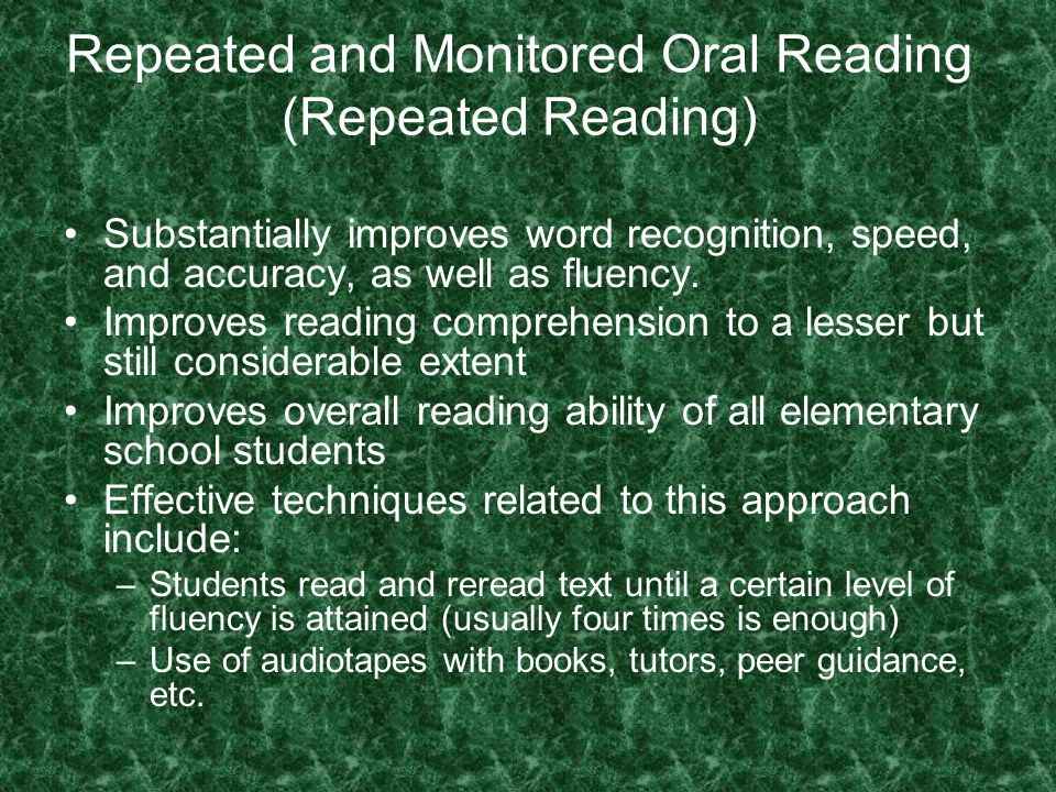 Repeated and Monitored Oral Reading (Repeated Reading)
