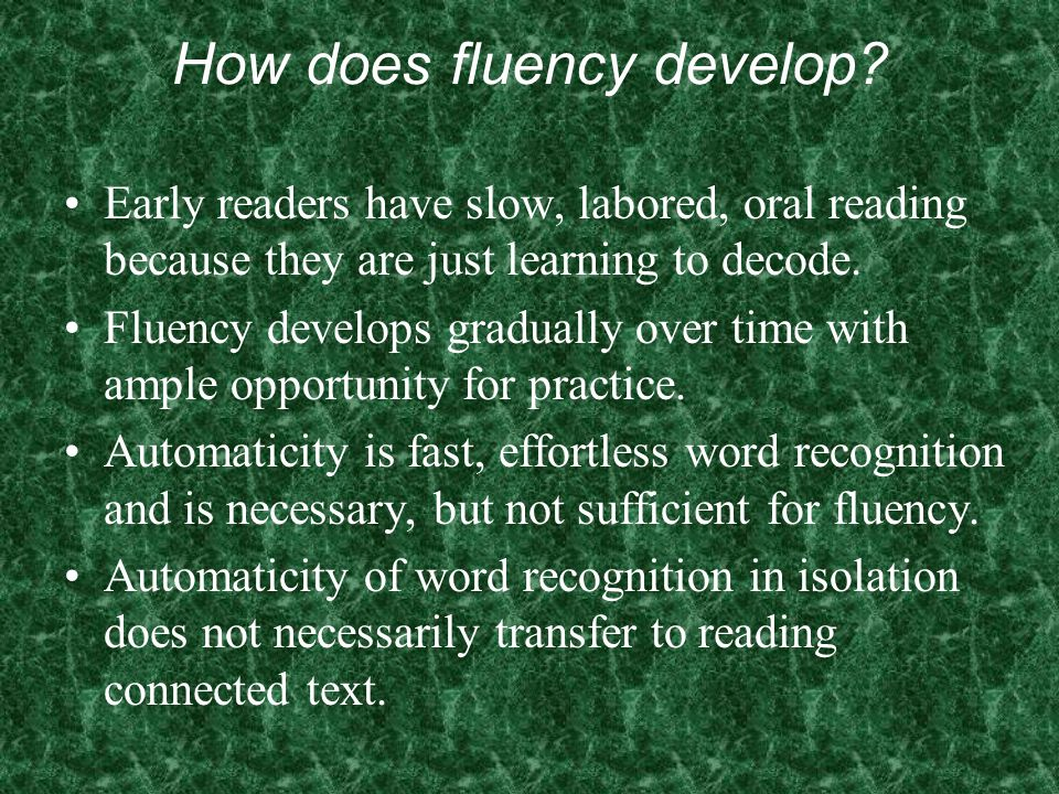 How does fluency develop
