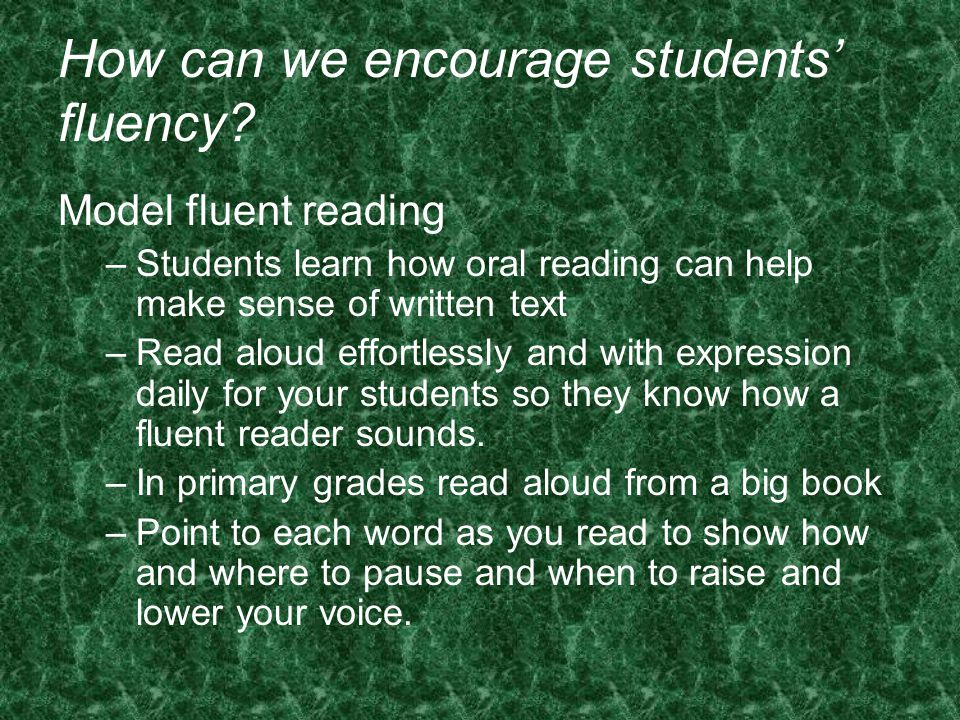 How can we encourage students' fluency