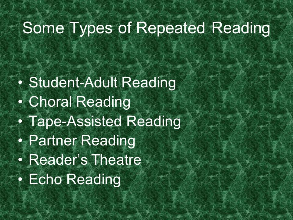Some Types of Repeated Reading