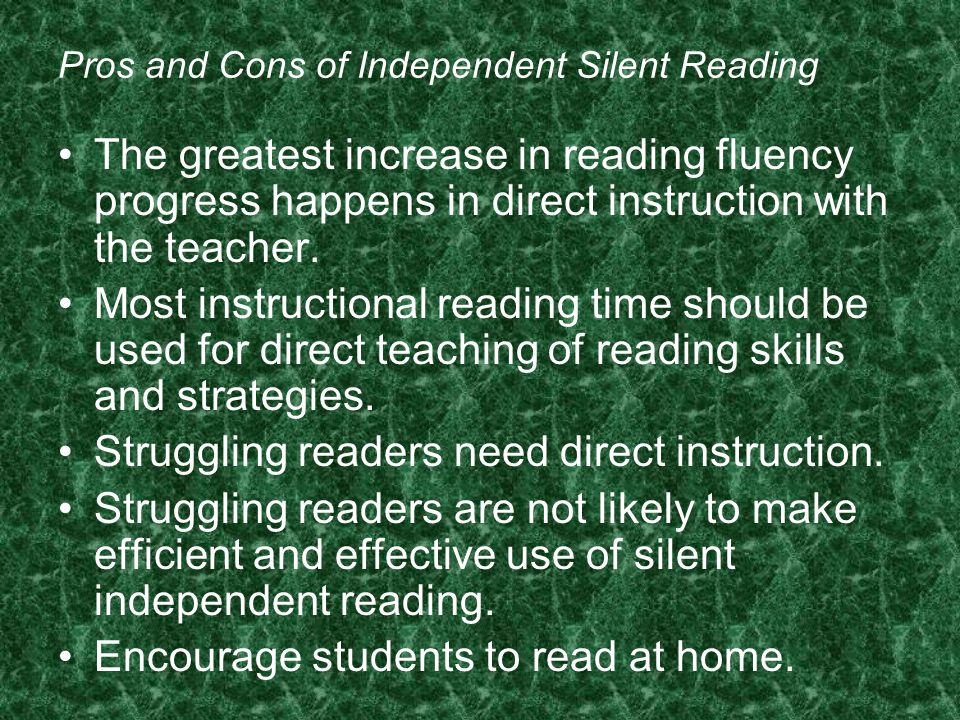 Pros and Cons of Independent Silent Reading