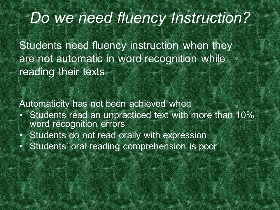 Do we need fluency Instruction