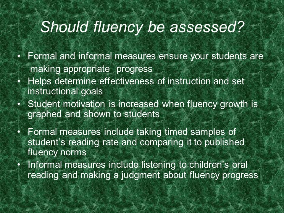 Should fluency be assessed