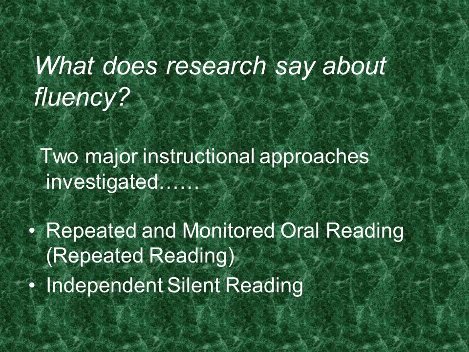 What does research say about fluency
