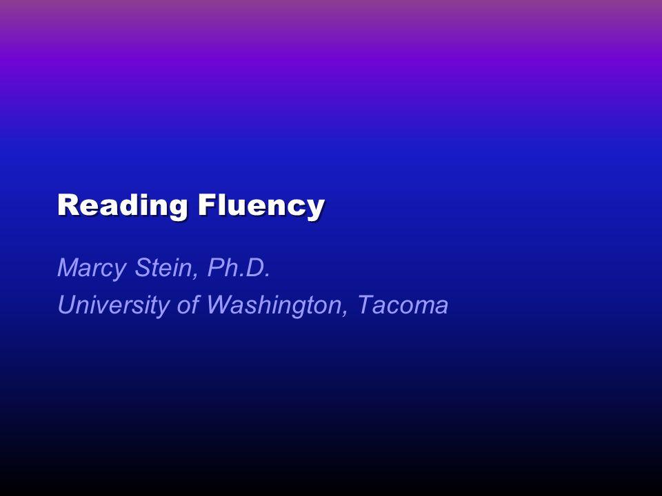 Marcy Stein, Ph.D. University of Washington, Tacoma