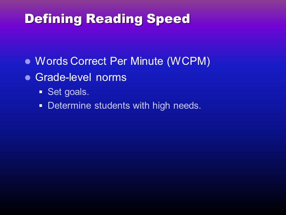 Defining Reading Speed