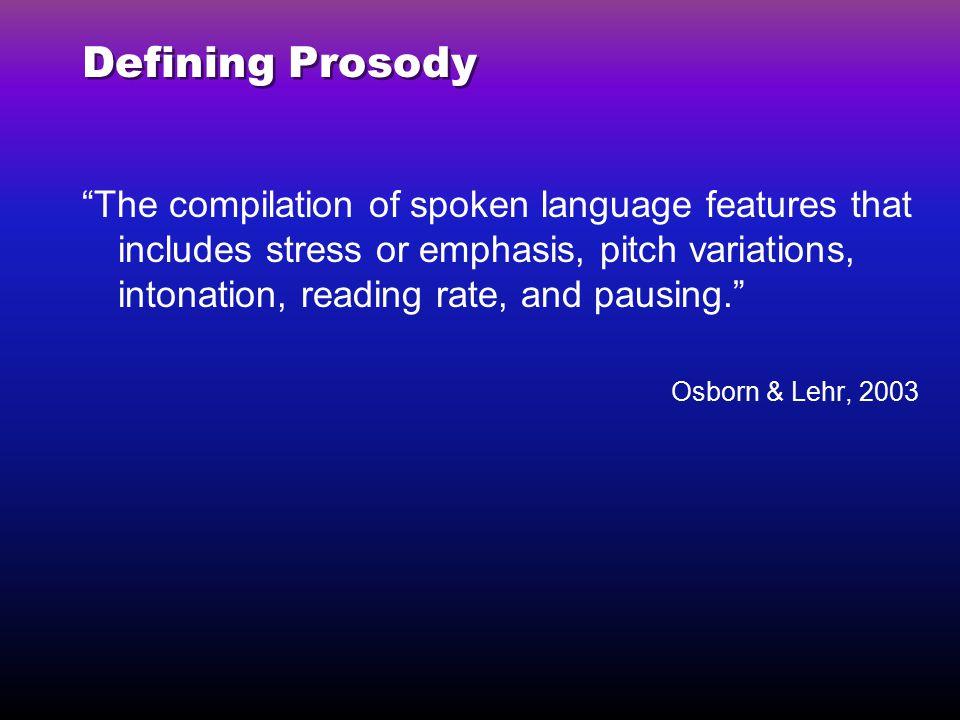 Defining Prosody