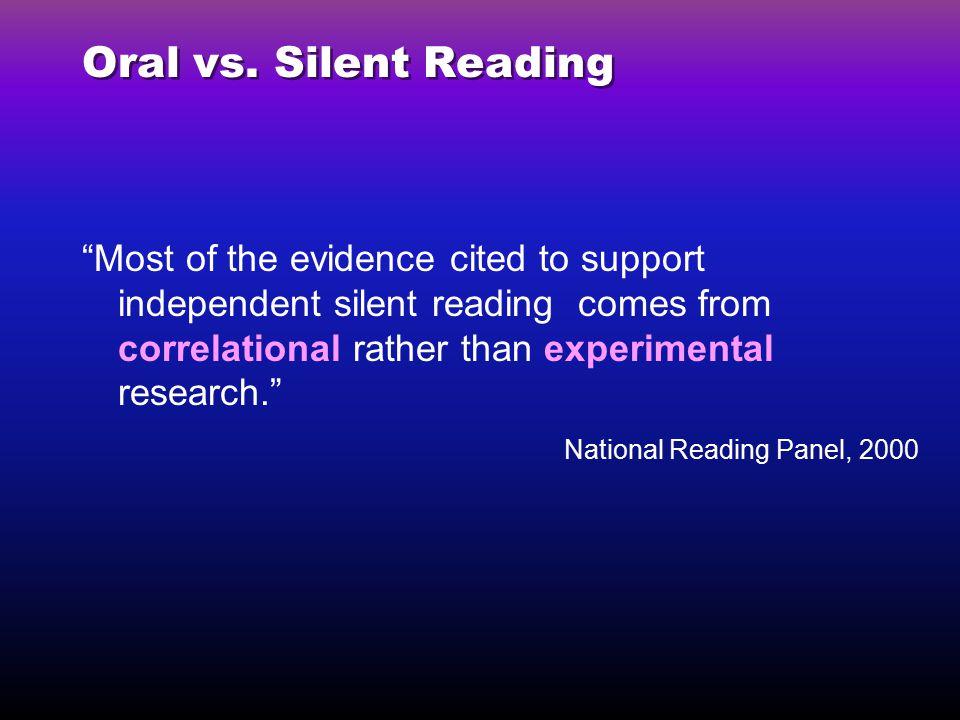 Oral vs. Silent Reading