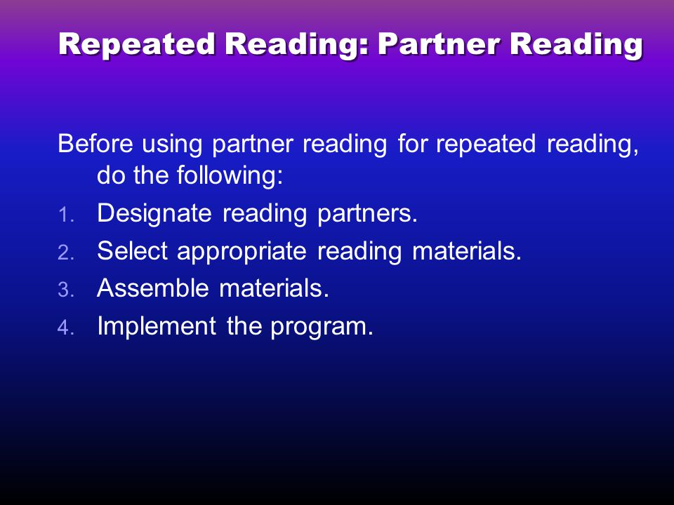Repeated Reading: Partner Reading