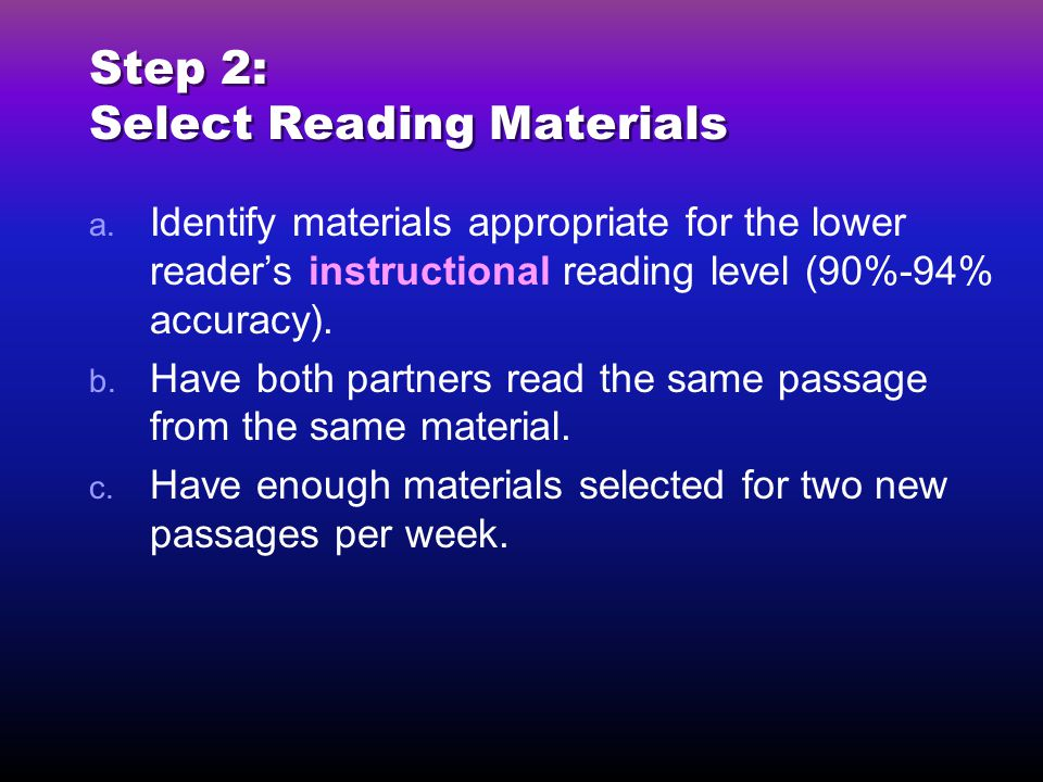 Step 2: Select Reading Materials
