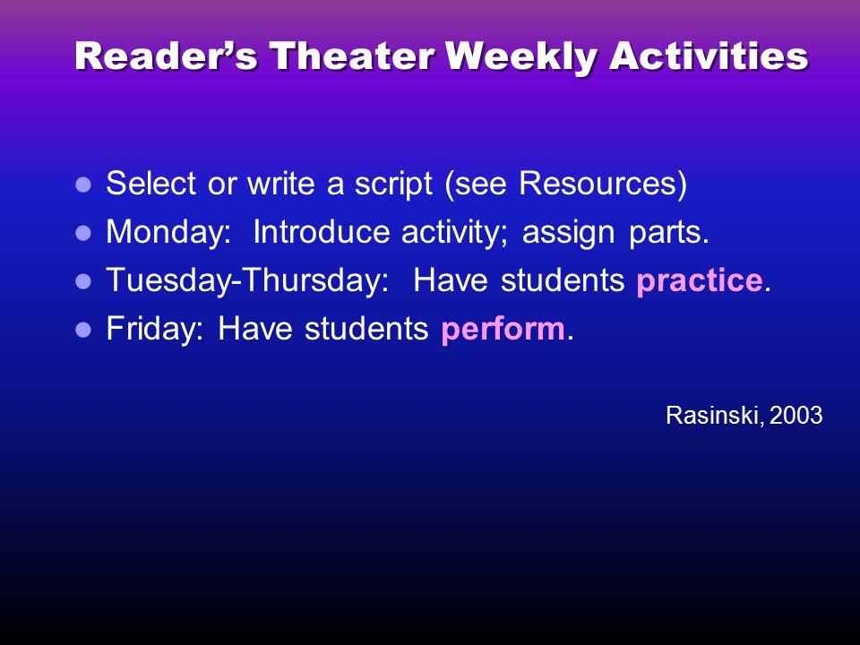Reader's Theater Weekly Activities