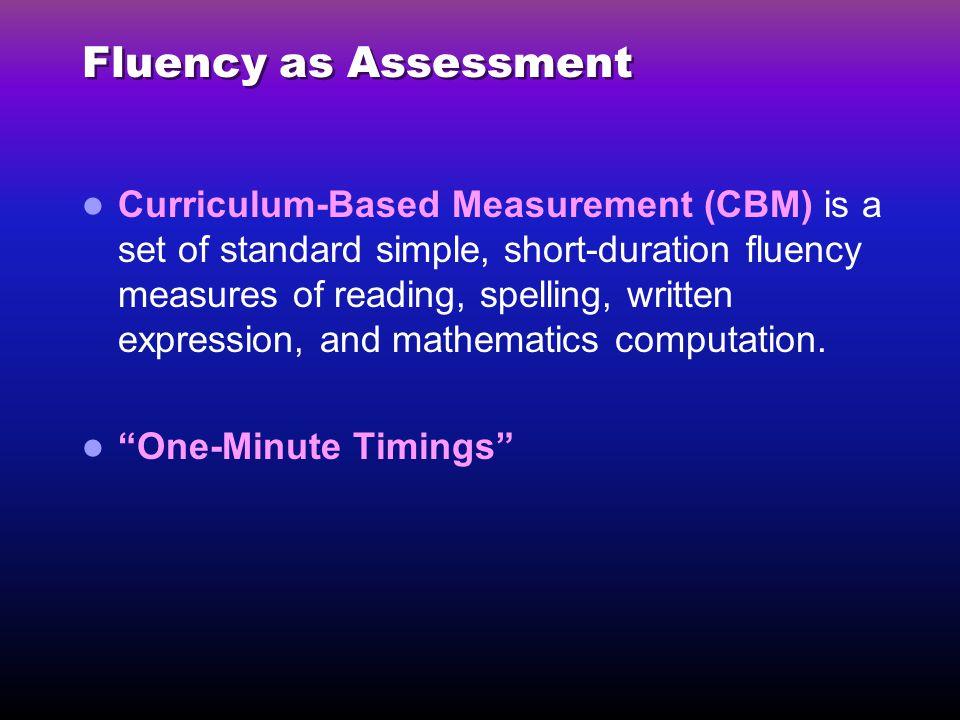 Fluency as Assessment