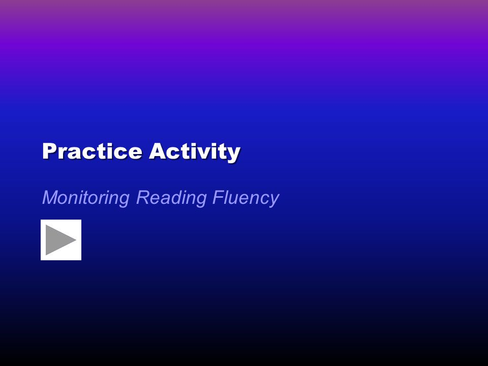 Monitoring Reading Fluency