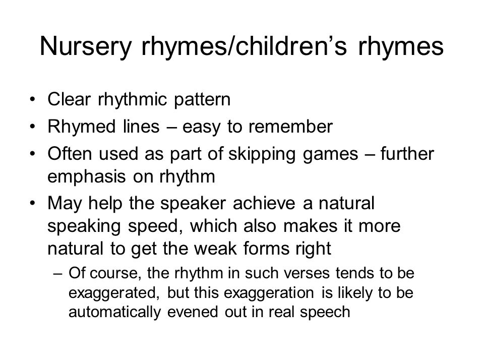 Nursery rhymes/children's rhymes