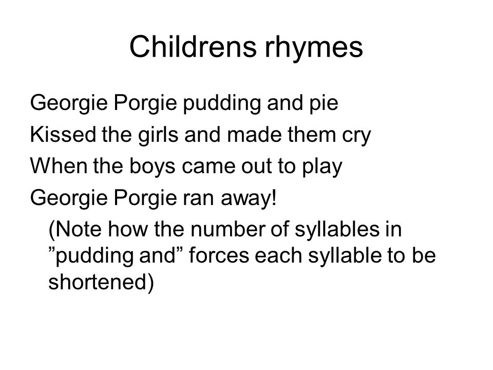Childrens rhymes Georgie Porgie pudding and pie
