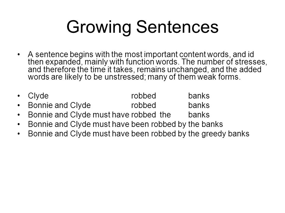 Growing Sentences