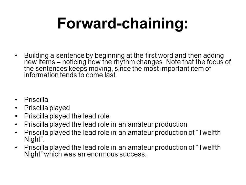 Forward-chaining: