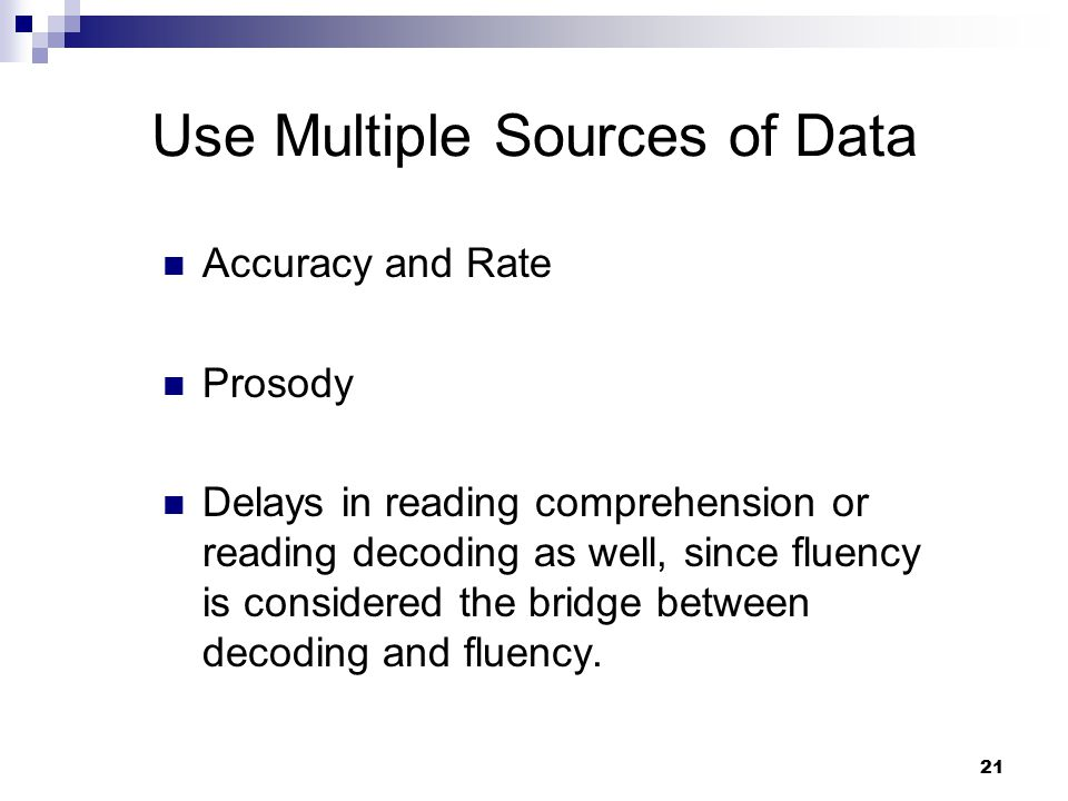 Use Multiple Sources of Data