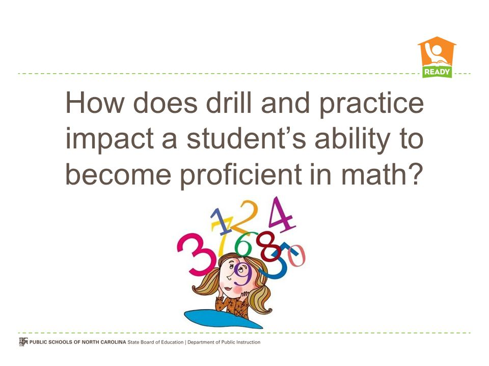 How does drill and practice impact a student's ability to become proficient in math