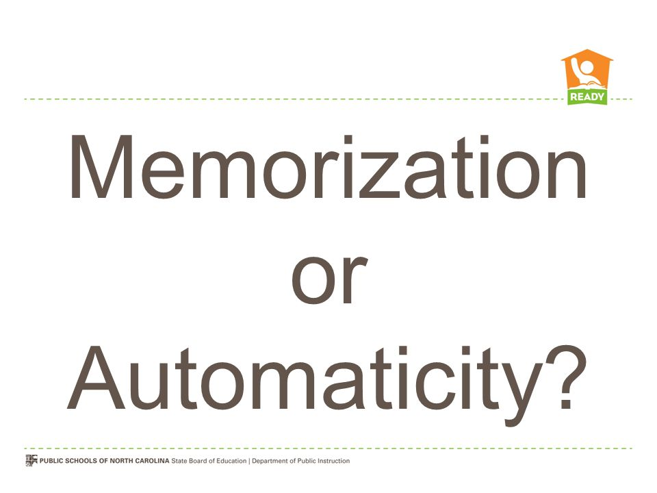 Memorization or Automaticity
