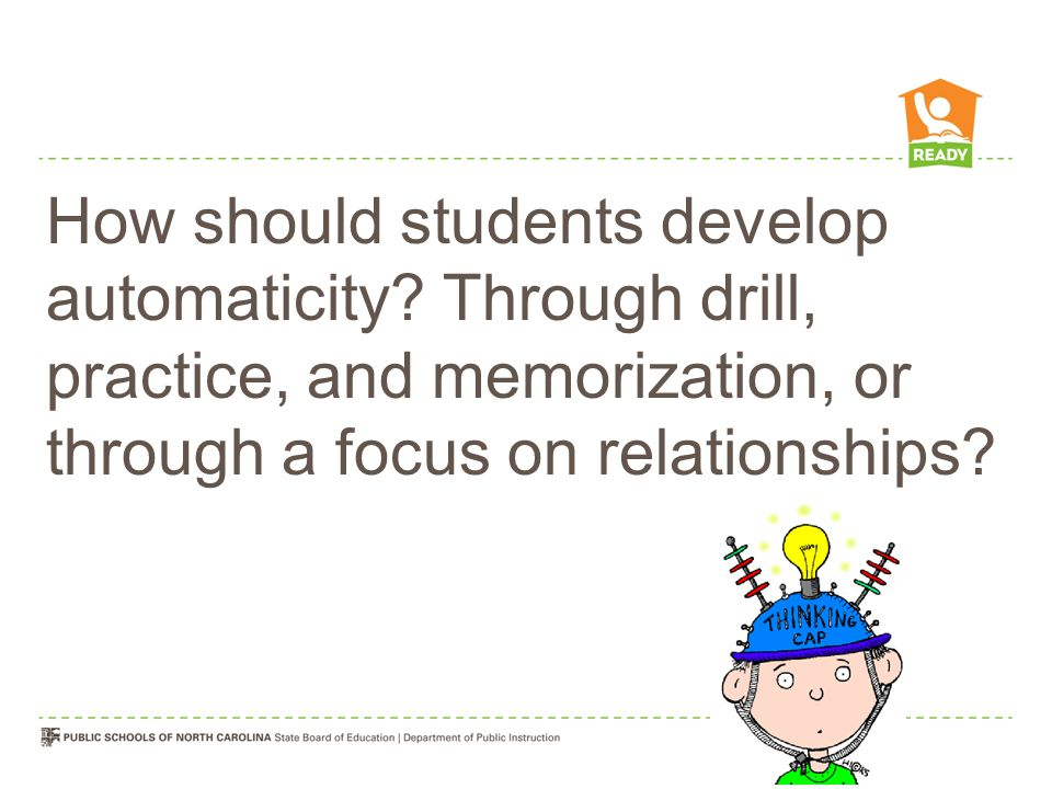 How should students develop automaticity